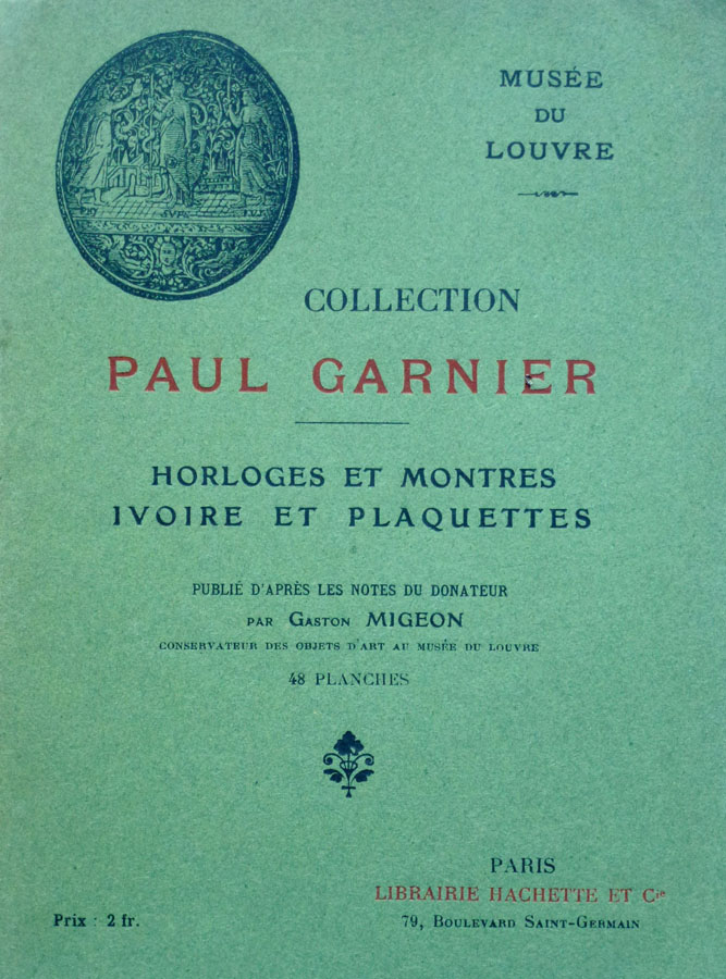 catalog ceasuri Paul Garnier (Luvru) | Gaston Migeon / 1917