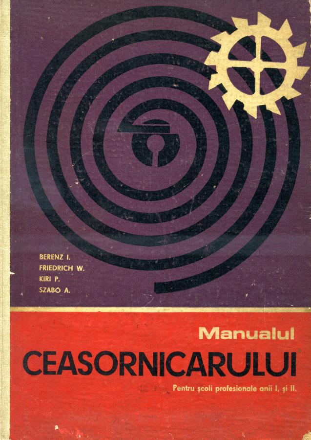 Manualul Ceasornicarului | anii I - II | 1969