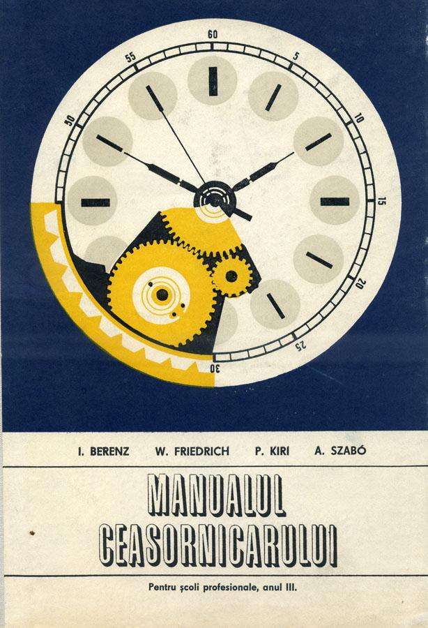 Manualul Ceasornicarului | anul III | 1971