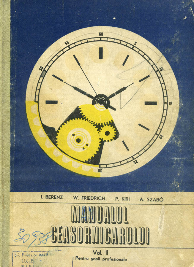 Manualul Ceasornicarului | volumul II | 1977