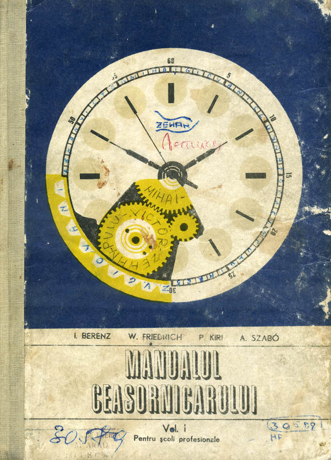 Manualul Ceasornicarului | volumul I | 1977