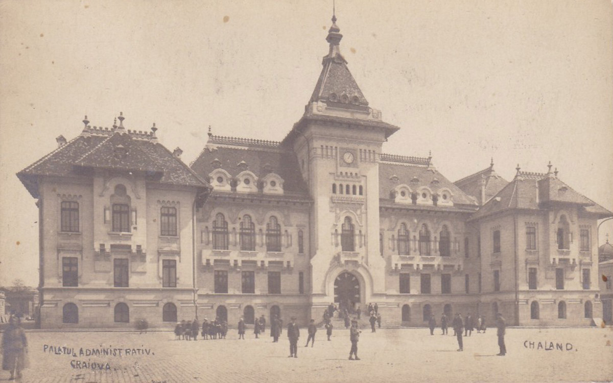 Palatul Administrativ | Craiova - inceput de sec. XX