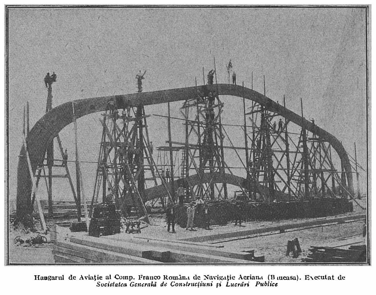 hangar lemn stratificat | Compania Franco-Romana de Navigatie Aeriana | 1922 Bucuresti-Baneasa