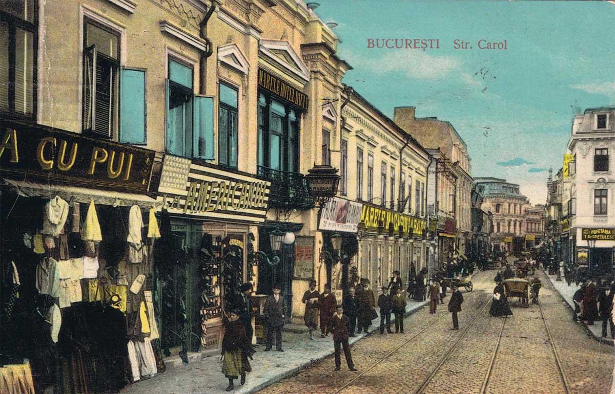 strada Carol | Bucuresti